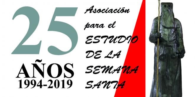 La Asociación para el Estudio de la Semana Santa celebra su 25 Aniversario